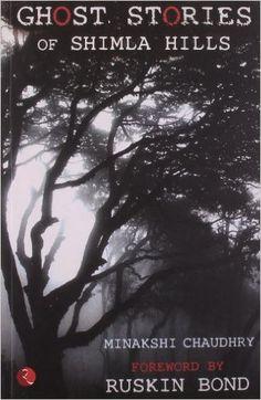 Ghost Stories of Shimla Hills
