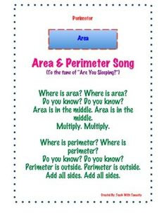 """This song is to the tune of """"Are You Sleeping."""" It will help your kiddos remember the difference between area and perimeter and how to determine each for squares and rectangles. Classroom Design, Math Classroom, Future Classroom, Classroom Ideas, Second Grade Math, 4th Grade Math, Math Teacher, Teacher Stuff, School Fun"""