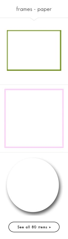 """frames - paper"" by pinkice ❤ liked on Polyvore featuring frames, borders, backgrounds, green, frames and borders, effects, outlines, phrase, picture frame and quotes"