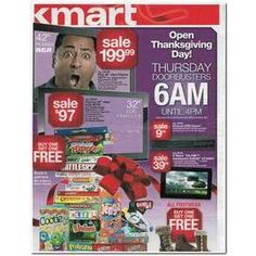 KMART THANKSGIVING AD We have just posted this year's Kmart Thanksgiving Day Sale ad! It's a hefty 24 pages: the first 11 contains deals and pricing available only on Thanksgiving Day (which includes 6am-4pm door busters), and the last 13 pages is dedicated to their 3-day sale, which runs from Thursday through Saturday. As expected, the ad contains a bevy of items on sale for the whole family, from clothing and toys, to electronics and home products.