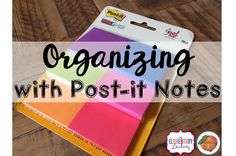 The Primary Peach: Get a Fresh Start- Organizing with Post-It Notes