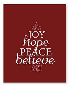 Joy, Hope, Peace, Believe.