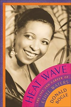 Download free Heat Wave: The Life and Career of Ethel Waters pdf
