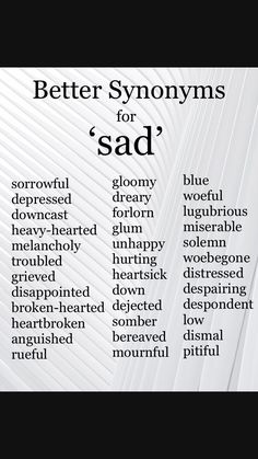 Inspirational quotes : sad Synonyms Synonyms for Sad. Inspirational quotes : sad Synonyms Synonyms for Sad. Inspirational quotes : sad Synonyms Synonyms for Sad. Essay Writing Skills, Book Writing Tips, English Writing Skills, Writing Words, Writing Ideas, Synonyms For Writing, Writing Outline, Writing Prompts For Writers, Inspirational Quotes