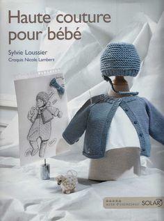 gorgeous ensemble for baby Kids Knitting Patterns, Kids Patterns, Knitting For Kids, Baby Knitting, Knitting Magazine, Crochet Magazine, Couture Bb, Knitting Books, Knitting Sweaters