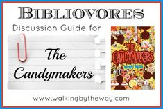 Discussion Guide for The Candymakers