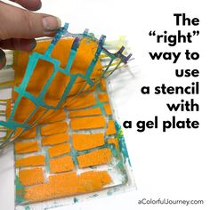 """What is the """"right"""" way to use a stencil with a gel plate? Video showing you 2 different ways to do it by Carolyn Dube #gelprinting #stencilgirl"""