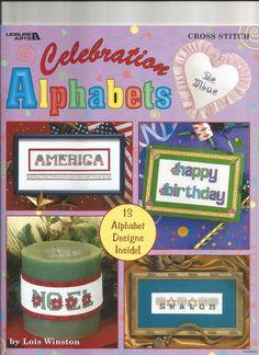 Leisure Arts Cross Stitch Alphabets Celebration by Lois Winston