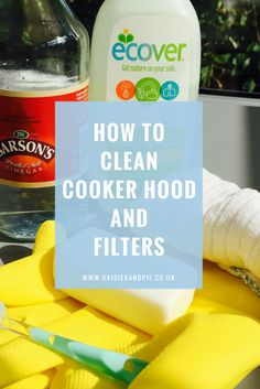 How to clean cooker hood and filters, green cleaning tips, homekeeping