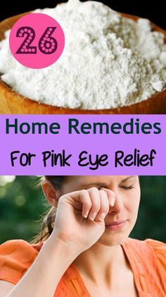 26 Home Remedies for Pink Eye Relief Natural Pink Eye Remedy, Natural Home Remedies, Herbal Remedies, Health Remedies, Natural Medicine, Herbal Medicine, Home Health, Health Tips, Healing Herbs