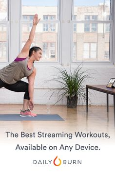 Work out anytime, anywhere, with Daily Burn's steaming workout videos. Start your 30-day free trial and choose from our library of workouts, each ranging from 15 minutes to an hour, and all available on your favorite device.