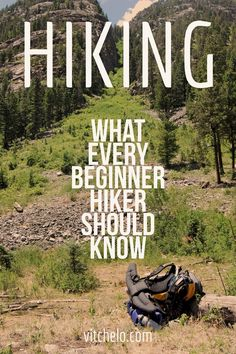 What Should You Know About Hiking As A Beginner http://vitchelo.com/hiking/beginner-hiker/?utm_campaign=coschedule&utm_source=pinterest&utm_medium=VITCHELO%C2%AE&utm_content=What%20Should%20You%20Know%20About%20Hiking%20As%20A%20Beginner
