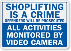 Shoplifting Signs | Shoplifters Will Be Prosecuted