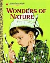 Wonders of Nature (Little Golden Book): Jane Werner Watson, Eloise Wilkin: Good Books, My Books, Story Books, Teen Books, Quiet Books, American Children, Aleta, Vintage Children's Books, Vintage Kids