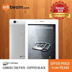DEAL OF THE DAY !  Micromax Canvas Tab P470 at Lowest Rate from Infibeam's MagicBox !  #MagicBox #Deals #DealOfTheDay #Offer #Discount #LowestRates Micromax Mobile #Micromax #CanvasTabP470 #Android