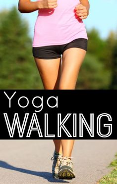 Walking and Yoga. Yoga walking, or Walking Yoga, is enlightenment while walking. Try to reap the benefits of yoga and walking in one. Power Walking, Yoga Pilates, Yoga Moves, Yoga Fitness, Fitness Tips, Fitness Motivation, Yoga Benefits, Health Benefits, Health And Wellness