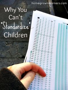 Why You Cant Standardize Children - Another Reason to Homeschool via @Mary Prather (Homegrown Learners)