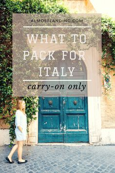 What to pack for Italy carry-on only... everything you need to know!