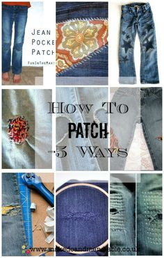 How to Patch - 5 Ways - Make Do And Mend