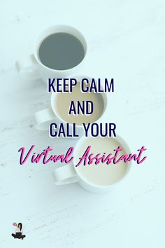 We are just one messaged away. Virtual Assistant, Keep Calm, Stay Calm