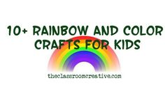 color and rainbow crafts for kids
