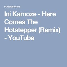 Ini Kamoze - Here Comes The Hotstepper (Remix) - YouTube