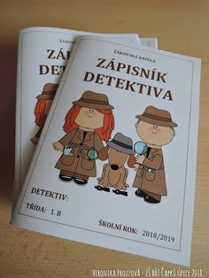 Detektivní kancelář 1.B - ZŠ Bří Čapků Úpice - žákovská knížka. Detective, Clip Art, Teaching, Education, Kids, Literacy Activities, Projects, Children, Boys