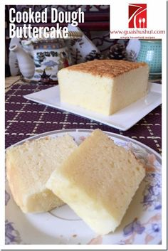 Cooked Dough Butter Cake (烫面牛油蛋糕) #kenneth_goh    #guaishushu #butter_cake