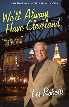 We'll Always Have Cleveland by Les Roberts