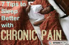 Chronic pain can make it difficult to get a good night's sleep but restful sleep helps with pain management. Here's how to break the vicious cycle of pain and sleep.