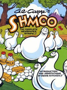 Al Capp's Shmoo The Complete Newspaper Strips HC #1-1ST