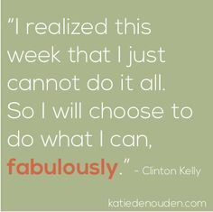 do what you can do - fabulously.
