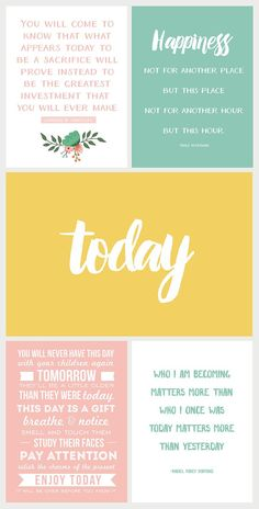Focus on TODAY - a collection of inspiring printable quotes available for free download at www.simpleasthatblog.com