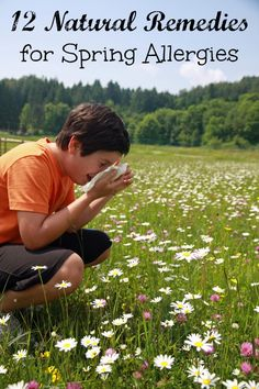 12 Natural Remedies for Spring Allergies - Happy Mothering