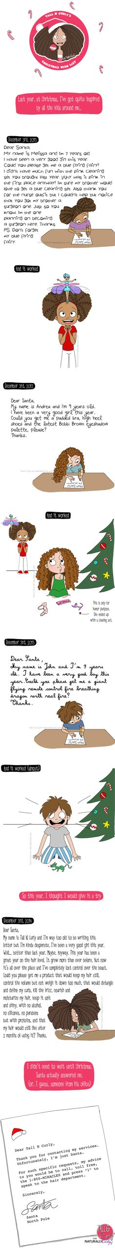So @tallncurly1 made a Christmas wishlist that even SANTA might not be able to fulfill. Picky picky, we curly girls...