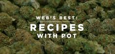 Web's Best: Recipes with Pot | Cool Material