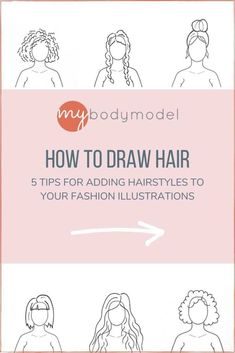 """Drawing hair on your custom fashion croquis templates can go a long way to making them feel even more """"You."""" Here's our Top 5 Tips for how to draw hair on your fashion croquis templates. If you are a beginner to hairstyle drawing, or just in need of some helpful hacks, these basic """"do's"""" and """"don'ts"""" can help you navigate the challenge of sketching out your hair. These simple and easy tips will help you depict different hairstyles on your fashion illustrations. Fashion Sketch Template, Fashion Figure Templates, Fashion Design Sketches, Dress Illustration, Fashion Illustration Dresses, Fashion Illustrations, Different Braid Styles, Vintage Vogue Fashion, Face Outline"""