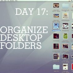 Organize those desktop folders today! Check out our 31 days of Spring cleaning tips: