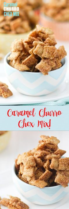 Caramel Churro Chex Mix -- no joke, this stuff should come with a warning! We could NOT stop eating it. Caramel-ey and crunchy and covered in cinnamon-sugar!!