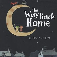 The Way Back Home (The Boy, #3) :: From the illustrator of the #1 smash hit The Day the Crayons Quit comes an imaginative tale of friendship in a world where what makes us different isn't nearly as important as what makes us the same.