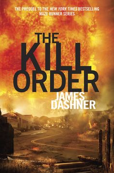 The prequel to THE MAZE RUNNER series by James Dashner - cover just revealed today!