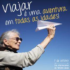 Aventure-se sempre! Viaje pelo Brasil  1º de outubro - Dia Internacional da Terceira Idade