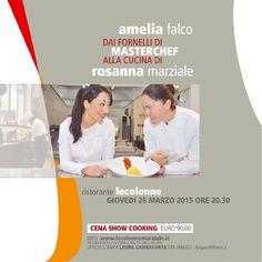 Il 26 marzo a Le Colonne di Caserta la finalista di MasterChef Amelia Falco fa il bis con la stellata Rosanna Marziale