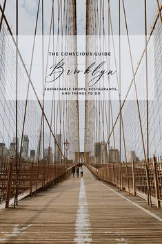 The Conscious Guide: Brooklyn Sustainable Shops, Restaurants, and Things to Do World Travel Guide, Travel Guides, Travel Tips, Brooklyn Brewery, Long Beach Island, New York City Travel, Sustainable Tourism, Living At Home, Adventure Is Out There