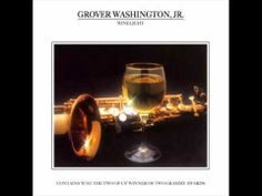 Grover Washington, Jr. - Winelight