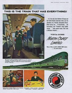Northern Pacific Railway - North Coast Limited - Chicago to Seattle in the 60's