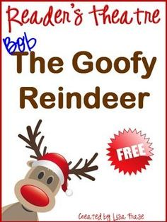 Downloaded over 60,000 times! Get ready for some Christmas fun! This reader's theatre script is designed for the whole class to enjoy. There are six main readers and four choral groups. Assign parts and have a blast reading this goofy story about a reindeer named Bob!