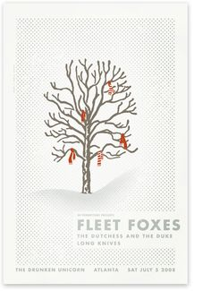 "fleet foxes. I fell in love with ""White Winter Hymnal"" at their Denver show jul2011."