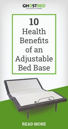 The 10 Health Benefits of an Adjustable Power Base  #adjustable #powerbase #backpain #sleep #sleeping #sleepy #bedroom #furniture #tech #aches #spine #alignment #sciatica #healthy #healthyliving #homeopathic #sleepapnea #asthma #snoring #acidreflux #heart