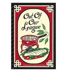 Out of Our League | Award winning cookbook from The Junior League of Greensboro, North Carolina by ScottieBooks Available on Etsy www.etsy.com/shop/scottiebooks